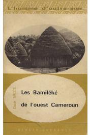 TARDITS Claude - Les Bamiléké de l'Ouest Cameroun
