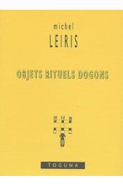 LEIRIS Michel - Objets rituels dogons
