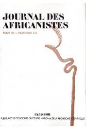 Journal des Africanistes - Tome 51 - fasc. 1 et 2 - 1981 - Numéro consacré à l'enfance en milieu traditionnel en Afrique noire