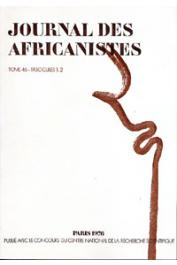 Journal des Africanistes - Tome 46 - fasc. 1 et 2