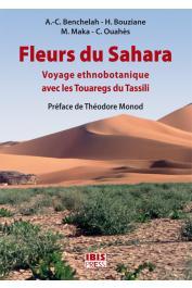 BENCHELAH Anne-Catherine, BOUZIANE Hildegarde, MAKA Marie, OUAHES Colette - Fleurs du Sahara. Voyage ethnobotanique avec les Touaregs du Tassili  (couverture édition 2011)