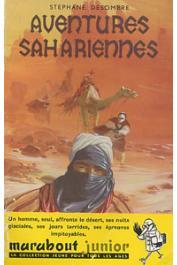 DESOMBRE Stéphane - Aventures sahariennes