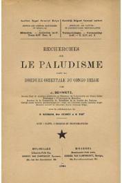 SCHWETZ J., BAUMANN H., BEUMER Mme, FORT M. - Recherches sur le paludisme dans la bordure orientale du Congo Belge