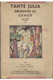 RANSY Roger - Tante Julia découvre le Congo, avec 54 dessins originaux de Allard L'Olivier