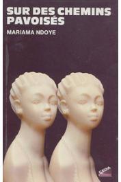 NDOYE Mariama - Sur des chemins pavoisés