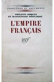 ROQUES Philippe, DONNADIEU Marguerite (DURAS Marguerite) - L'Empire français