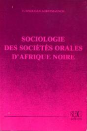 AGBLEMAGNON F. N'sougan - Sociologie des sociétés orales d'Afrique noire: les Eve du Sud-Togo