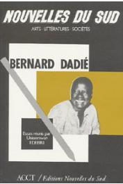 Nouvelles du Sud 16, EDEBIRI Unionmwan (essais réunis par) - Bernard Dadié - Hommages et études, essais réunis par Unionmwan Edebiri