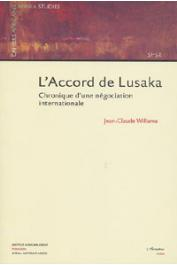 WILLAME Jean-Claude - L'accord de Lusaka. Chronique d'une négociation internationale