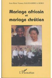 BALEGAMIRE AKSANTI KOKO Jean-Marie Vianney - Mariage africain et mariage chrétien