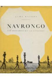 KLAGES Jürg - Navrongo. Ein Afrikabuch mit 108 aufnahmen