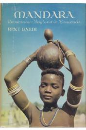 GARDI René - Mandara. Unbekanntes Bergland in Kamerun