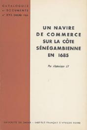 LY Abdoulaye - Un navire de commerce sur la côte sénégambienne en 1685