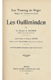RICHER Dr. A. - Les Touaregs du Niger (Région de Tombouctou-Gao). Les Oulliminden
