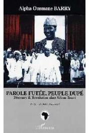 BARRY Alpha Ousmane - Parole futée, peuple dupé. Discours et révolution chez Sékou Touré