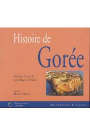 CAMARA Abdoulaye, BENOIST Joseph Roger de -  Histoire de Gorée