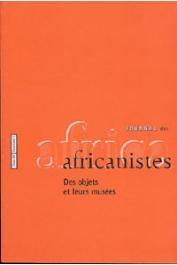 Journal des Africanistes - Tome 69 - fasc. 1 - 2000 - Des objets et leurs musées