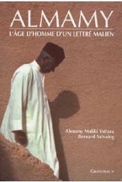 YATTARA Almamy Maliki, SALVAING Bernard - Almamy: l'âge d'homme d'un lettré malien