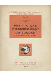 URVOY Yves - Petit atlas ethno-démographique du Soudan entre Sénégal et Tchad