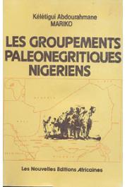 MARIKO Kelétigui Abdourahmane - Les groupements paléonégritiques nigériens