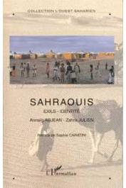 Ouest Saharien 06, ABJEAN Annaïg, JULIEN Zahra - Sahraouis. Exils - Identités