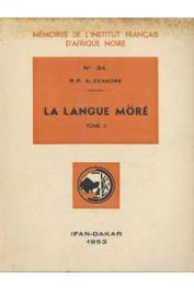 ALEXANDRE Gustave R. P. - La langue Moré. Tome I: Grammaire Moré  - Tome II: Dictionnaire More-Français