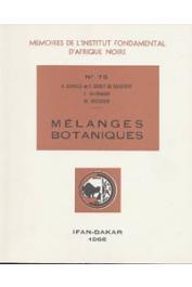 SCHNELL R., GROUT DE BEAUFORT F., BERNHARD France, MICHAUD Max - Mélanges botaniques