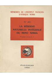 Collectif - La réserve naturelle intégrale du Mont Nimba. Fascicule II