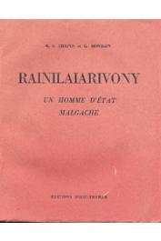 CHAPUS G.S., MONDAIN G. - Rainilaiarivony. Un homme d'état malgache