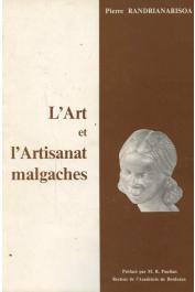 RANDRIANARISOA Pierre - L'art et l'artisanat malgache