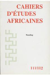 Cahiers d'études africaines - 111-112 / Manding