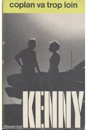 KENNY Paul - Coplan va trop loin