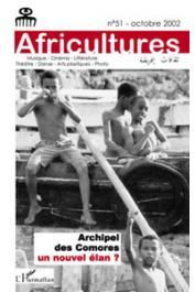 Africultures 51 - Archipel des Comores: un nouvel élan ?