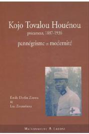 ZINSOU Emile Derlin, ZOUMENOU Luc - Kojo Tovalou Houénou précurseur, 1887-1936. Pannégrisme et modernité