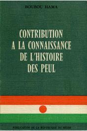 BOUBOU HAMA - Contribution à la connaissance de l'histoire des Peul