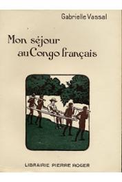 VASSAL Gabrielle - Mon séjour au Congo français
