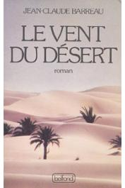 BARREAU Jean-Claude - Le vent du désert