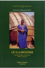 SOW Salamatou Alhassoumi - Le Gaawoore. Parler des Peuls Gaawoo'be (Niger occidental)