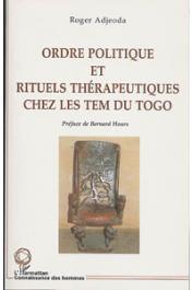 ADJEODA Roger - Ordre politique et rituels thérapeutiques chez les Tem du Togo