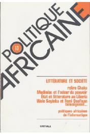 Politique africaine - 013 / Littérature et société