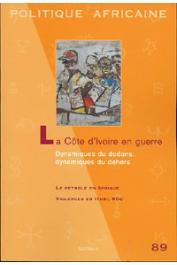 Politique africaine - 089 - La Côte d'Ivoire en guerre: dynamique du dedans, dynamiques du dehors