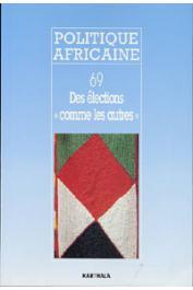 Politique africaine - 069 Des élections comme les autres