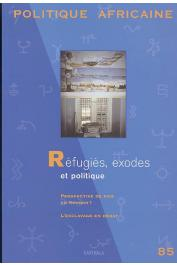 Politique africaine - 085 - Réfugiés, exodes et politique