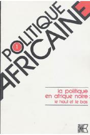 Politique africaine - 001 / la politique en Afrique noire: le haut et le bas