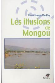 SAMMY MACKFOY Pierre - Les illusions de Mongou