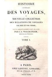 WALCKENAER Charles-Athanase - Collection des relations de voyages par mer et par terre en différentes parties de l'Afrique depuis 1400 jusqu'à nos jours, mise en ordre et publiée par A.C. Walkenaer