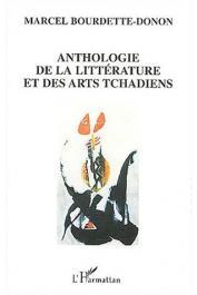 BOURDETTE-DONON Marcel - Anthologie de la littérature et des arts tchadiens