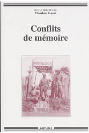 BONNET Véronique (sous la direction de) - Conflits de mémoire