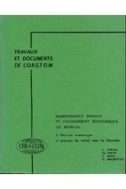 COPANS Jean, COUTY Philippe, ROCH Jean, ROCHETEAU Guy - Maintenance sociale et changement économique au Sénégal. 1: Doctrine économique et pratique du travail chez les Mourides