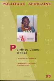 Politique Africaine - 095 / Premières dames en Afrique
